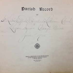 Parish Record, St. Luke's English Evangelical Lutheran Church, ca. 1900.